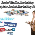 Social Media Marketing - Complete Social Marketing Guide